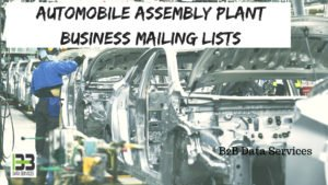 Automobile Assembly Plant Business Mailing lists