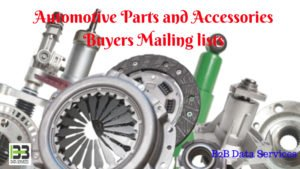 Automotive Parts and Accessories Buyers Mailing lists